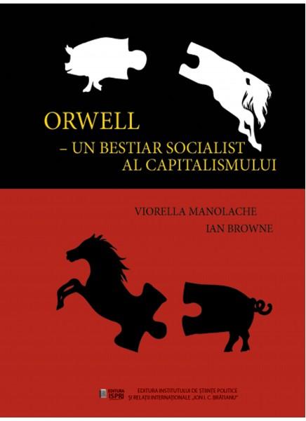 Orwell-Un bestiar socialist al capitalismului