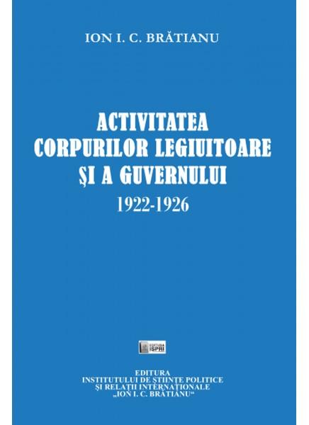 Activitatea corpurilor legiuitoare și a guvernului 1922-1926