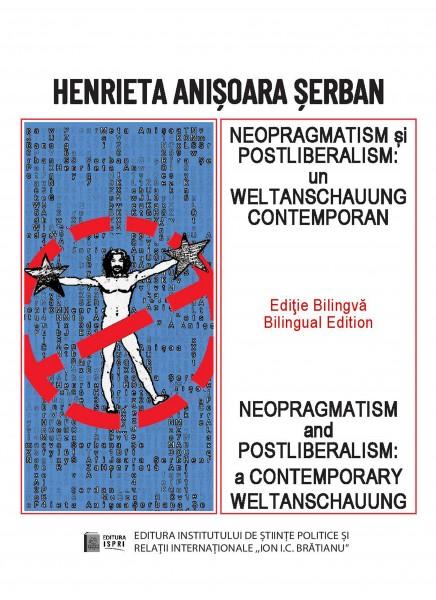 NEOPRAGMATISM și POSTLIBERALISM: un WELTANSCHAUUNG CONTEMPORAN