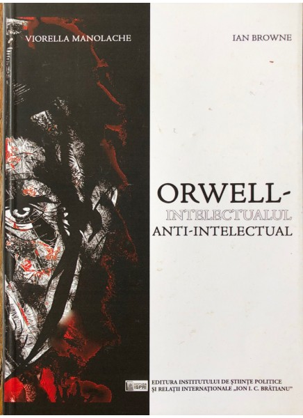 Orwell – Intelectualul anti-intelectual