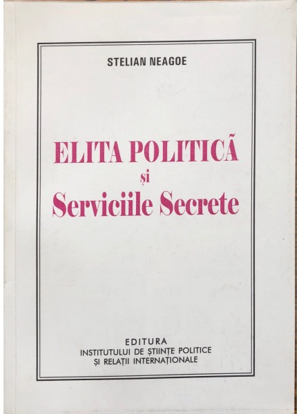 Elita politică şi serviciile secrete
