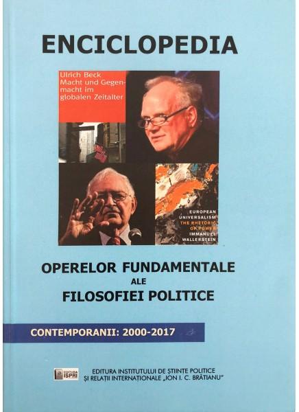 Enciclopedia operelor fundamentale ale filosofiei politice - Contemporanii: 2000-2017