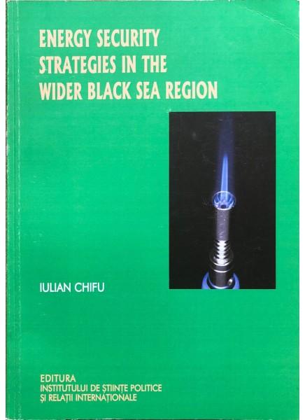 Energy security strategies in the wider black sea region