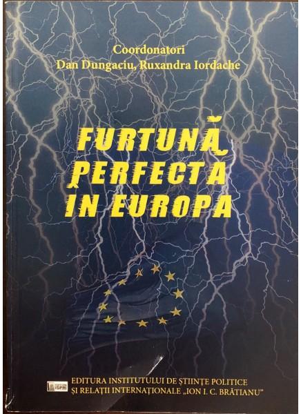 Furtună perfectă în Europa