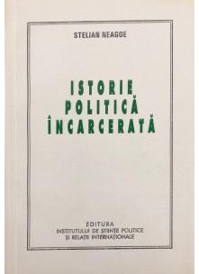 Istorie politică încarcerată