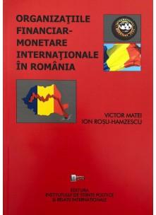 Organizaţiile financiar-monetare internaţionale în România