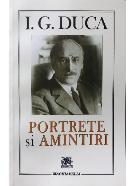 I. G. Duca — Portrete şi Amintiri