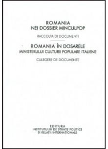Romania nei dossier minculpop. Raccolta di documenti