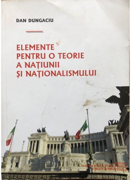 Elemente pentru o teorie a naţiunii şi naţionalismului