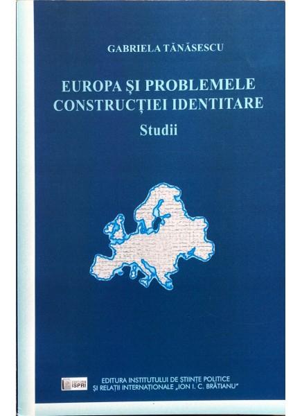 Europa și problemele construcției identitare.Studii