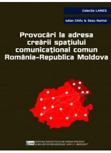 Provocări la adresa spațiului comunicațional comun România-Republica Moldova